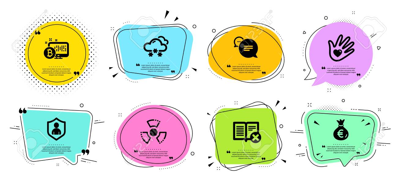 Text message, Snow weather and Reject book line icons set. Chat bubbles with quotes. Social responsibility, Security and Bitcoin system signs. Money bag, Chemical hazard symbols. Vector - 134439745