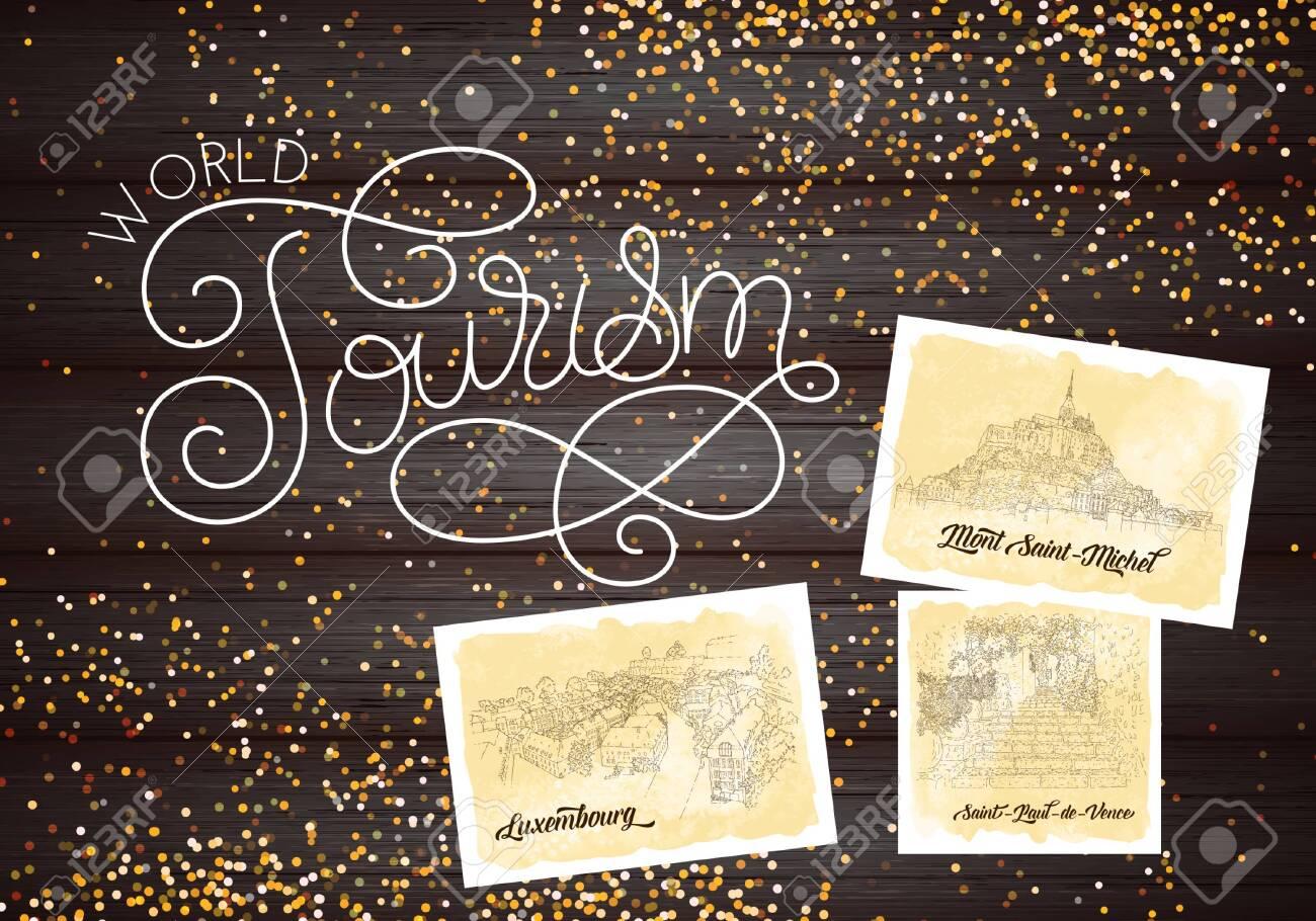 City sketching. Line art silhouette. Glitter. Travel cards on wood background. World tourism lettering. France, Saint-Paul-de-Vence, Mont Saint-Michel. Luxembourg. Sketch style vector illustration. - 136657902