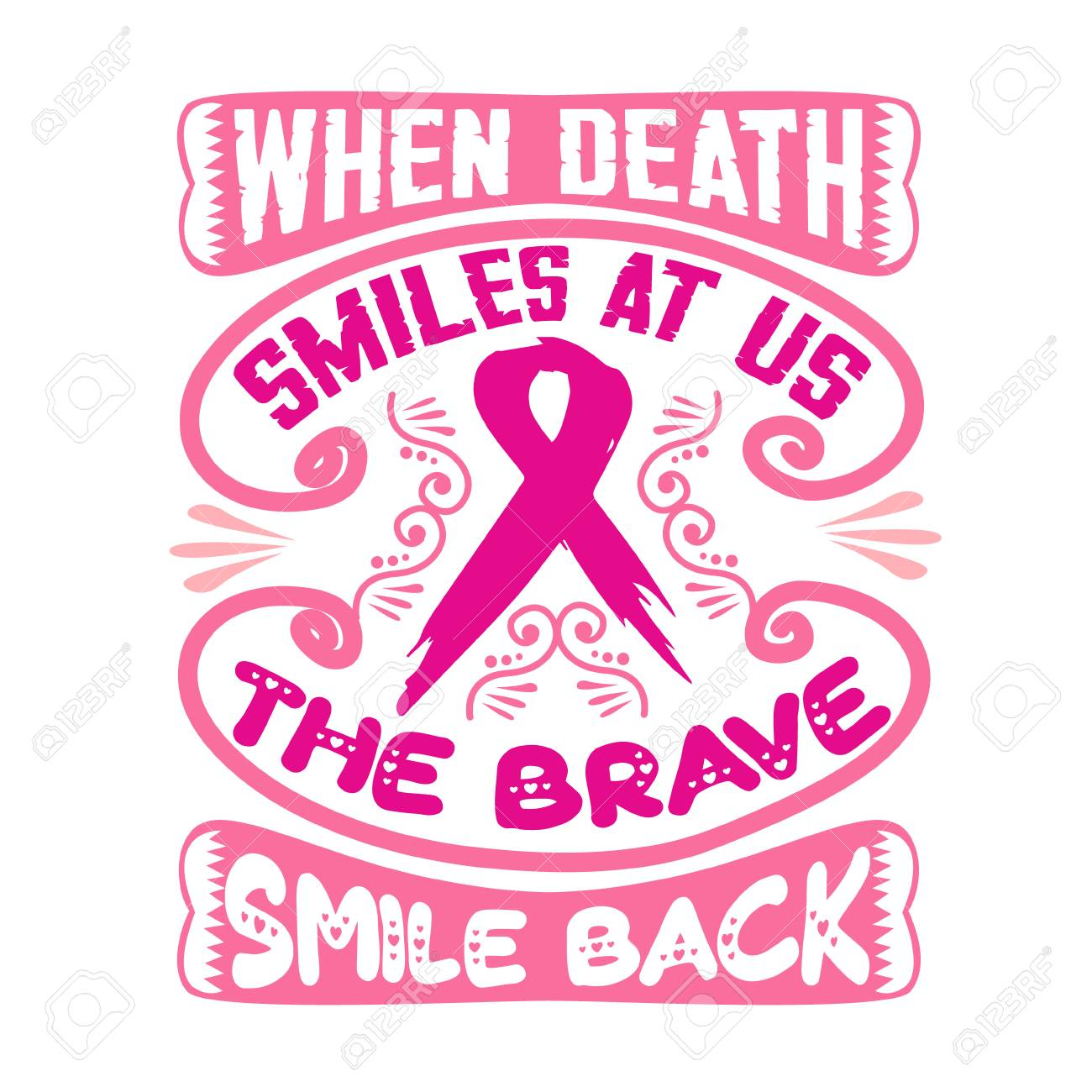 Breast Cancer Quote When Death Smiles At Us Royalty Free Cliparts