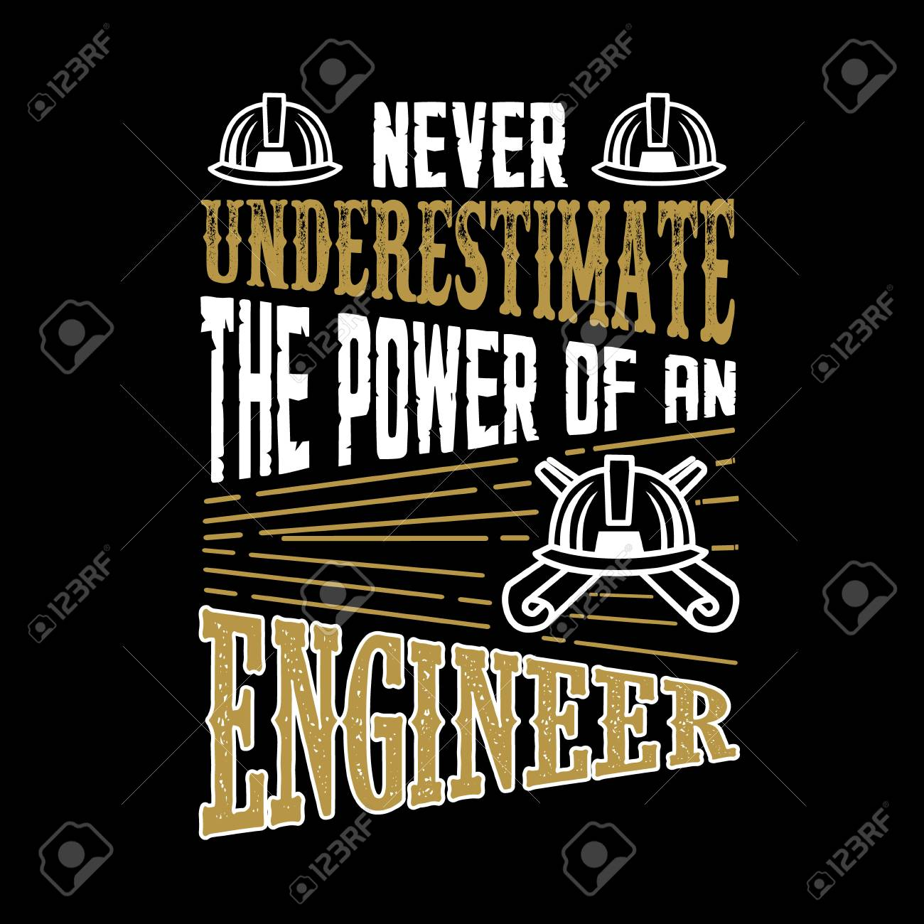 Never Underestimate The power of an Engineer - 117043969