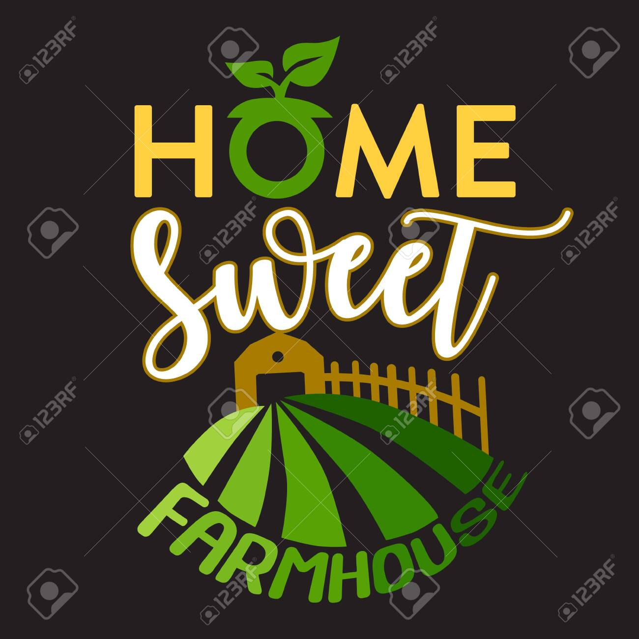 Farm Quote and saying  Home sweet farmhouse