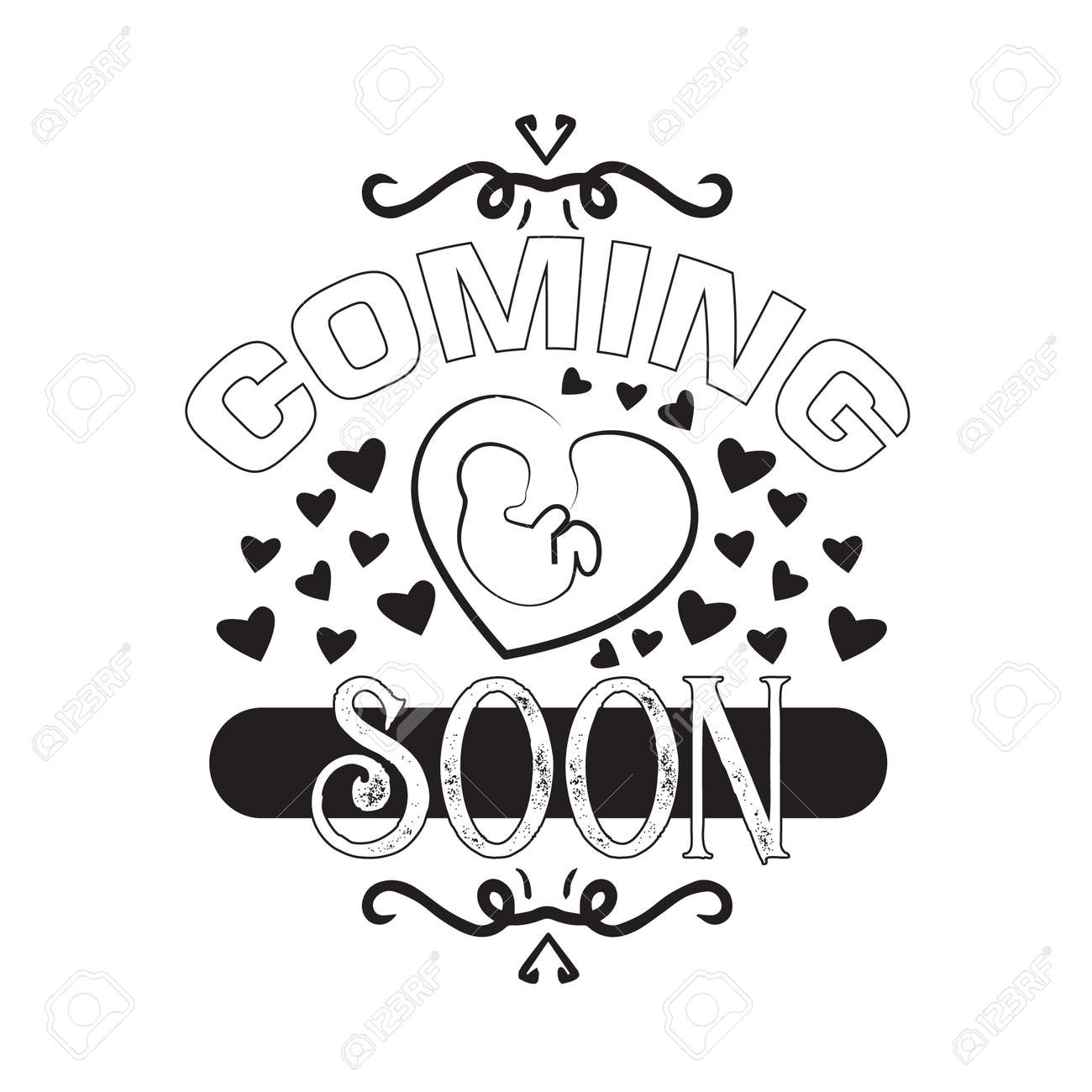 Pregnant Quote And Saying Baby Coming Soon Royalty Free Cliparts Vectors And Stock Illustration Image 157981351