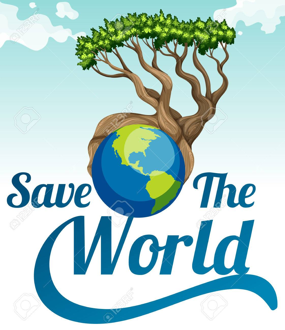 Great Save The World Poster With Earth And Tree Illustration Stock Vector    46286041