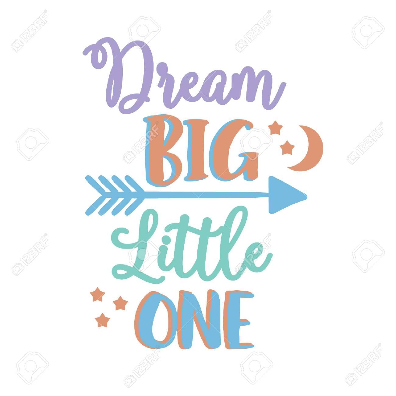 Dream Big Little One Vector Kids Arrow Tribal Moon Stars