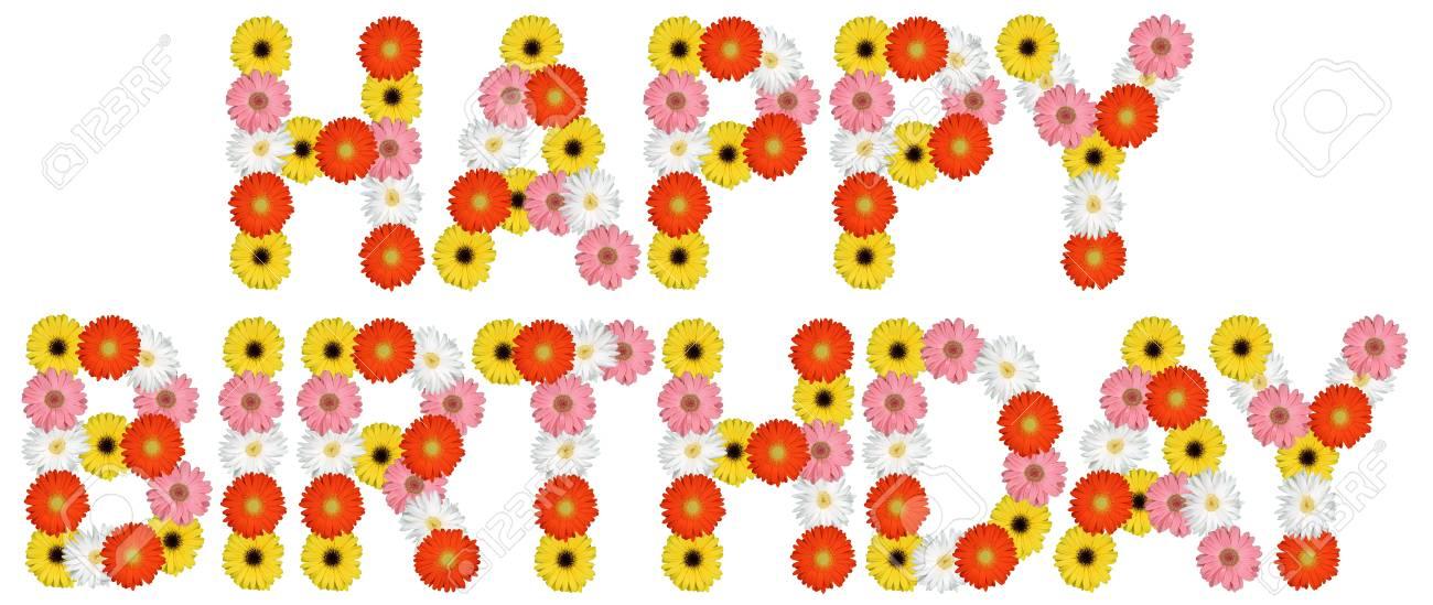 Joyeux Anniversaire Avec Fleurs Nature Fleur Isolee Sur Fond Blanc