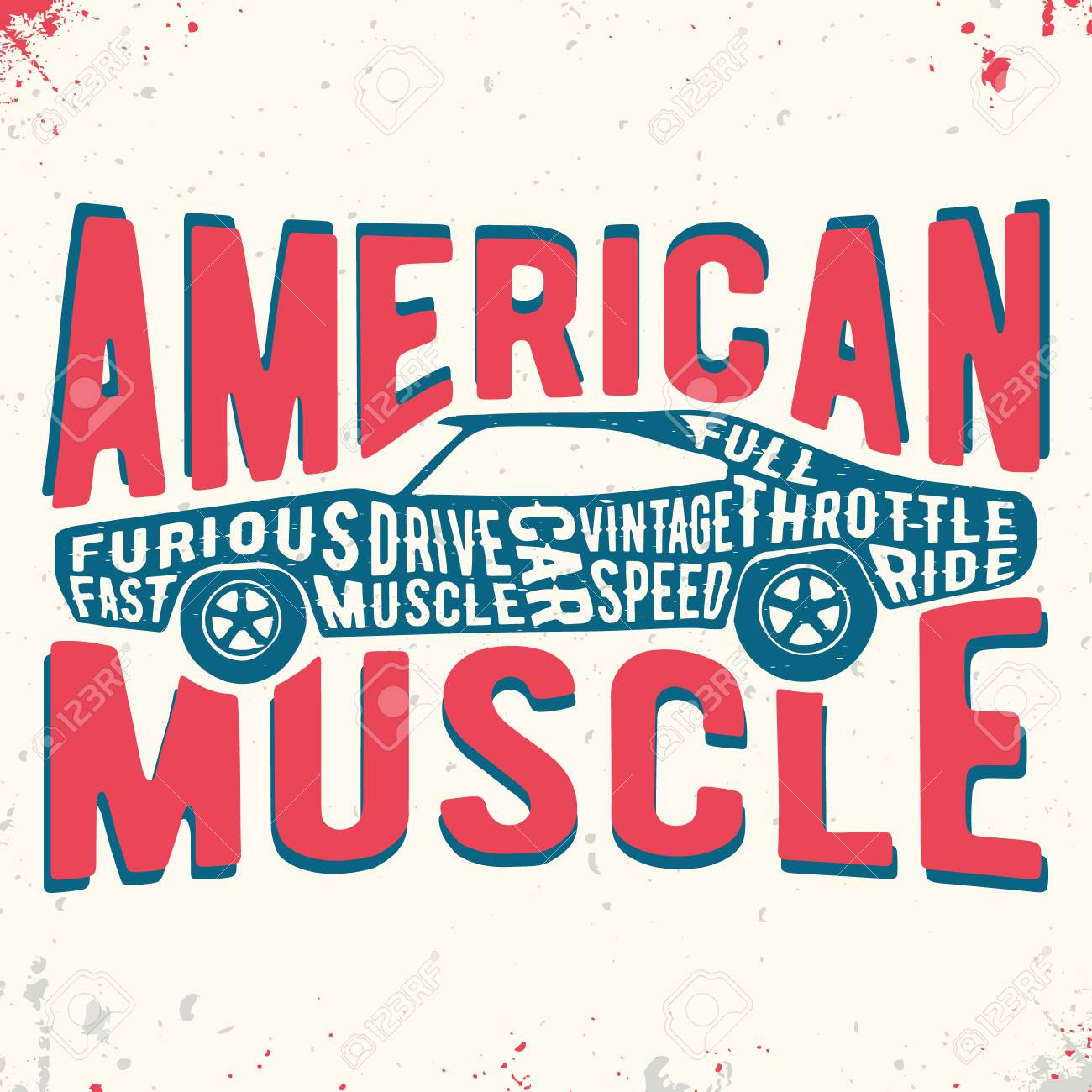 d7ae01af T-shirt print design. Muscle car vintage stamp. Printing and badge applique  label