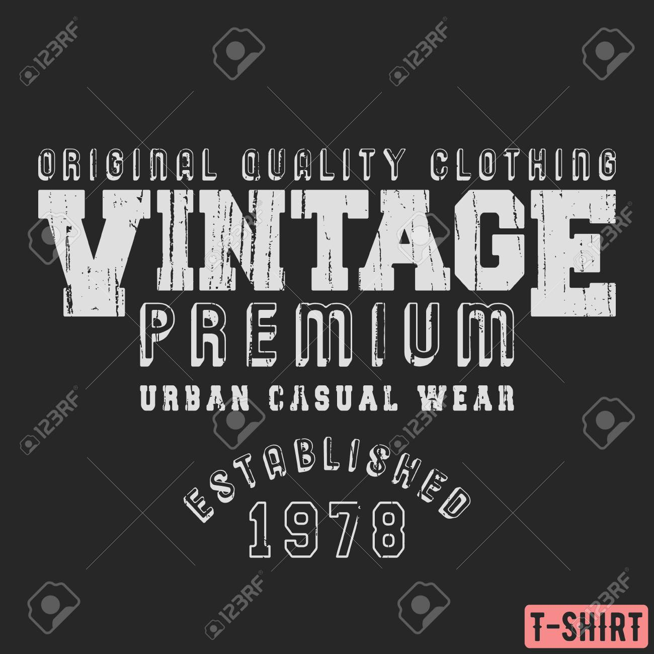 6349dc337 Vector - Vintage premium t-shirt stamp. Textured design for printing  products, badge, applique, label clothing, t-shirts stamps, jeans and  casual wear tags.