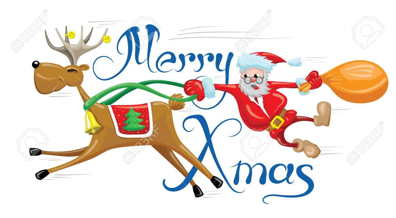 Santa Is Hanging Behind Reindeer Which Running Fast Merry Christmas