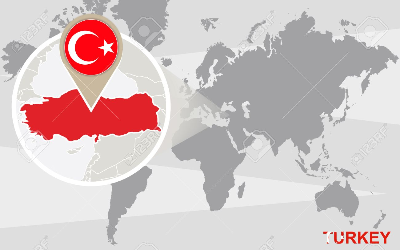 World map with magnified Turkey. Turkey flag and map.