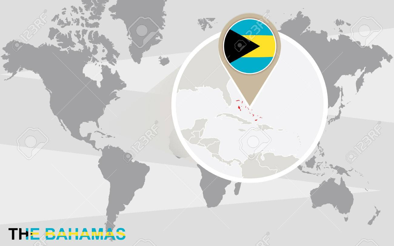 World Map With Magnified The Bahamas The Bahamas Flag And Map