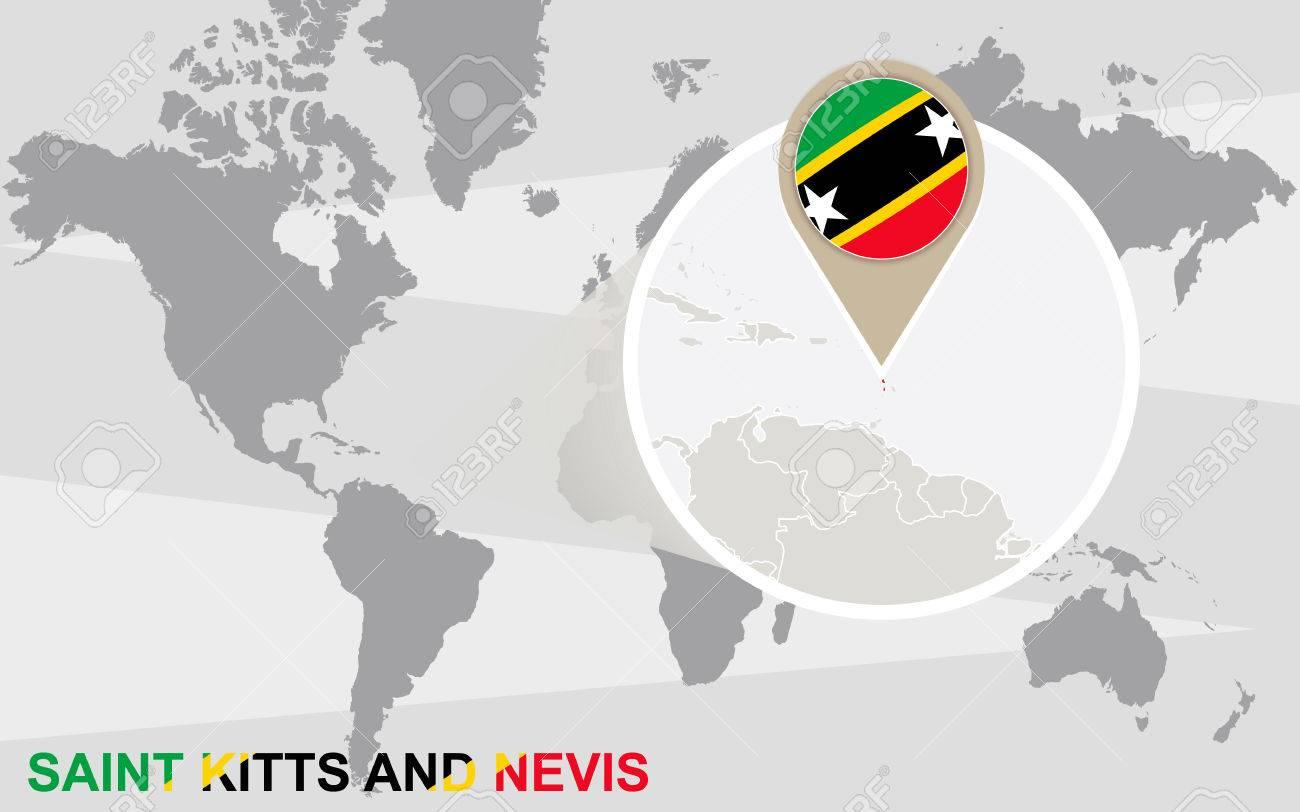 Mapa Del Mundo Con Magnificada San Cristobal Y Nieves Saint Kitts Y Nevis Bandera Y El Mapa