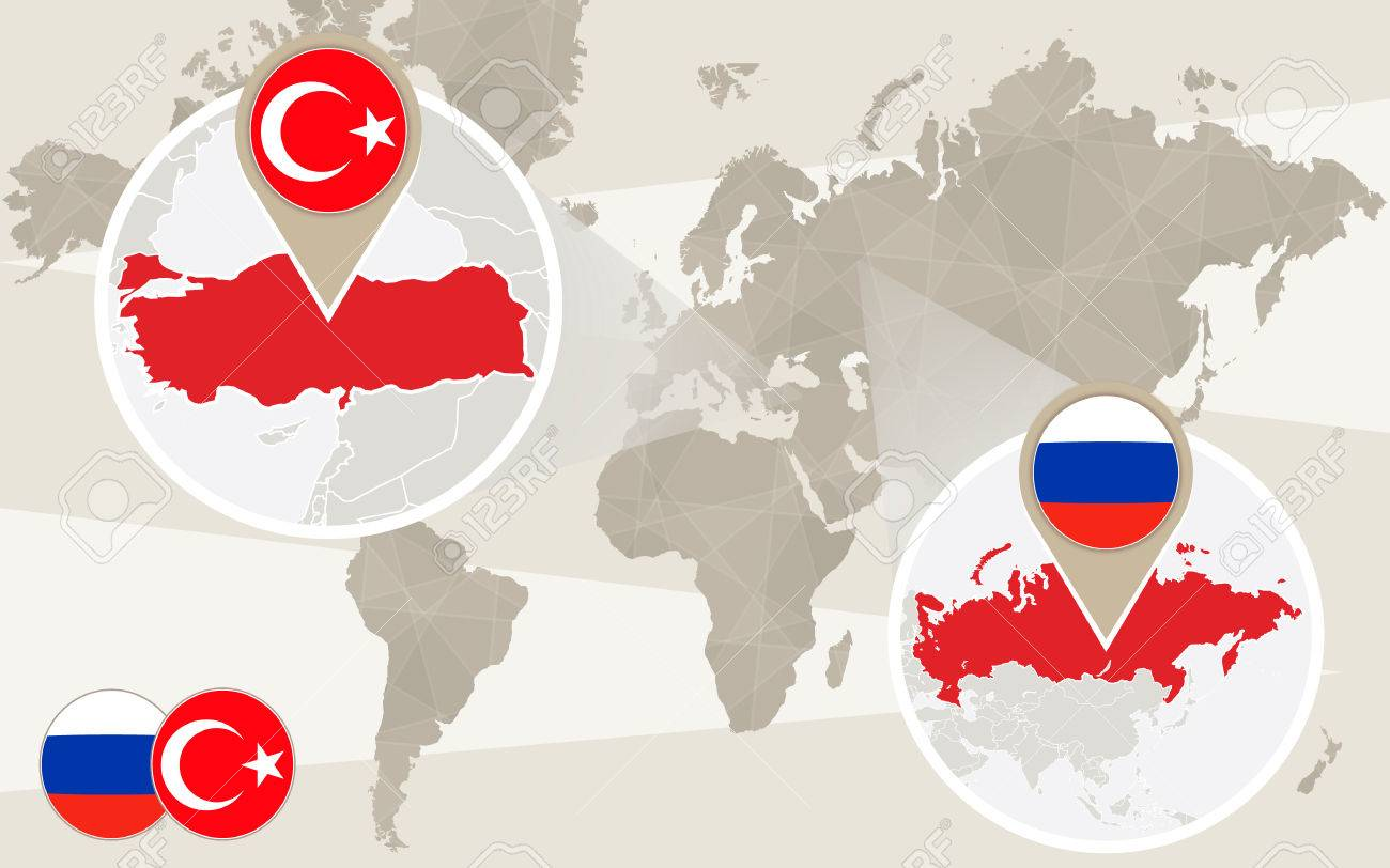 World Map Zoom On Turkey Russia Conflict Turkey Map With Flag - Russia on a world map