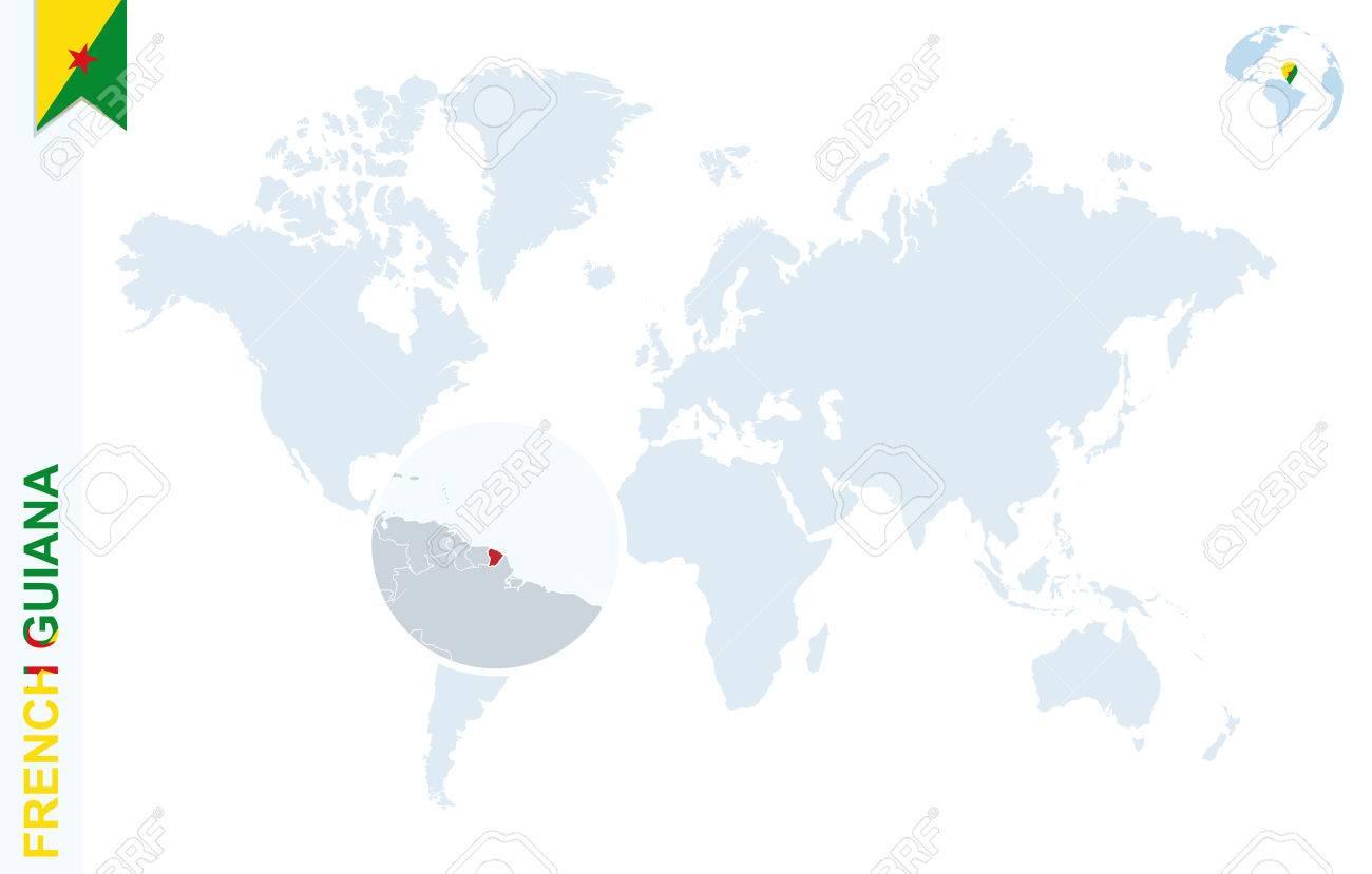 carte du monde française Carte Du Monde Avec Agrandissement Sur La Guyane Française. Globe