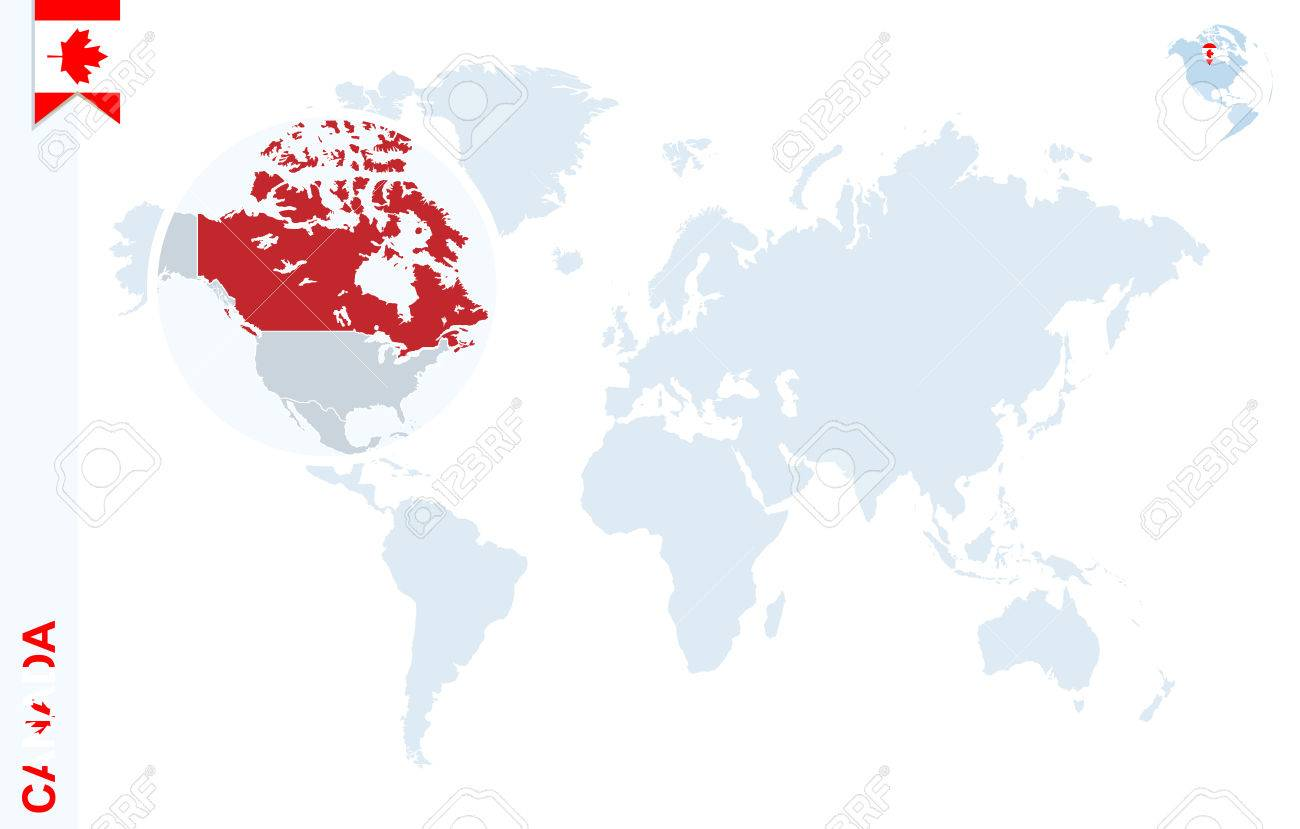 Canada Carte Du Monde.Carte Du Monde Avec Loupe Sur Le Canada Globe Terrestre Bleu Avec Le Canada Epinglette Du Drapeau Zoom Sur La Carte Du Canada Vector Illustration