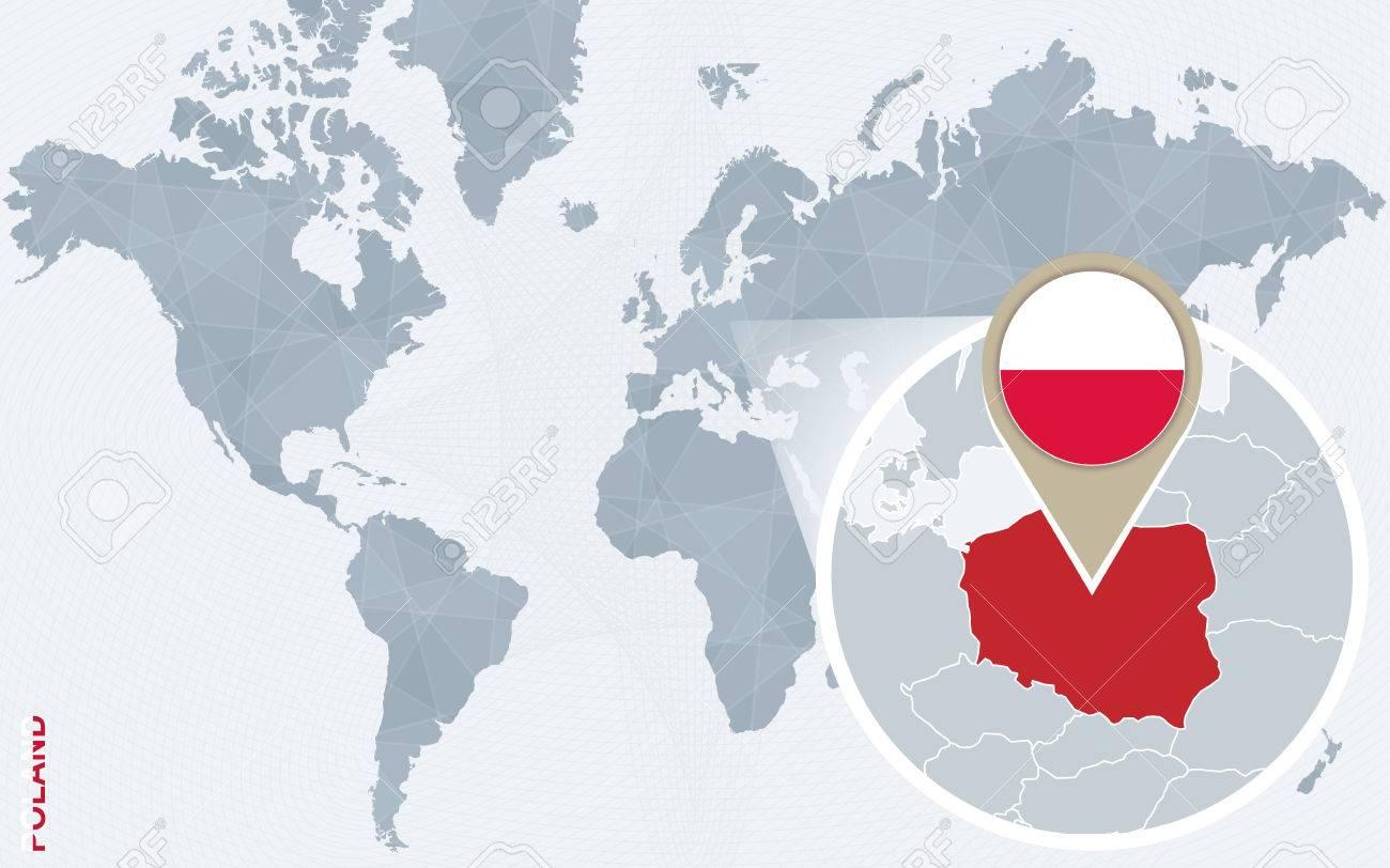 Carte Du Monde Pologne.Carte Bleue Resume Du Monde Avec Magnifie La Pologne Drapeau De La Pologne Et De La Carte Vector Illustration