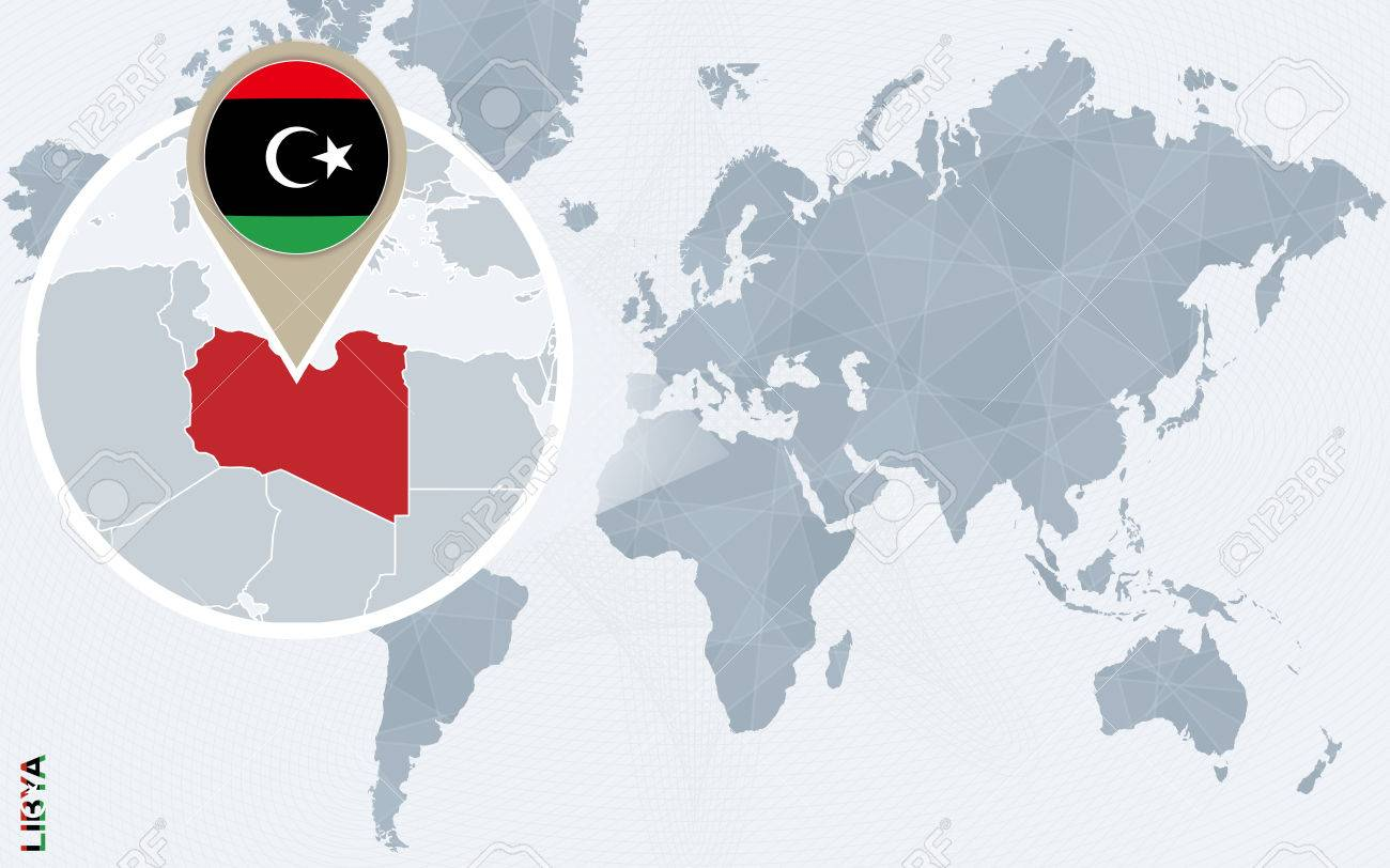 Libya On A World Map.Abstract Blue World Map With Magnified Libya Libya Flag And
