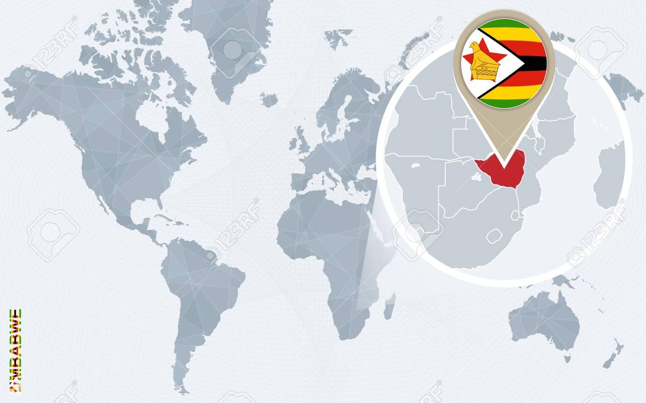 Abstract Blue World Map With Magnified Zimbabwe. Zimbabwe Flag ...