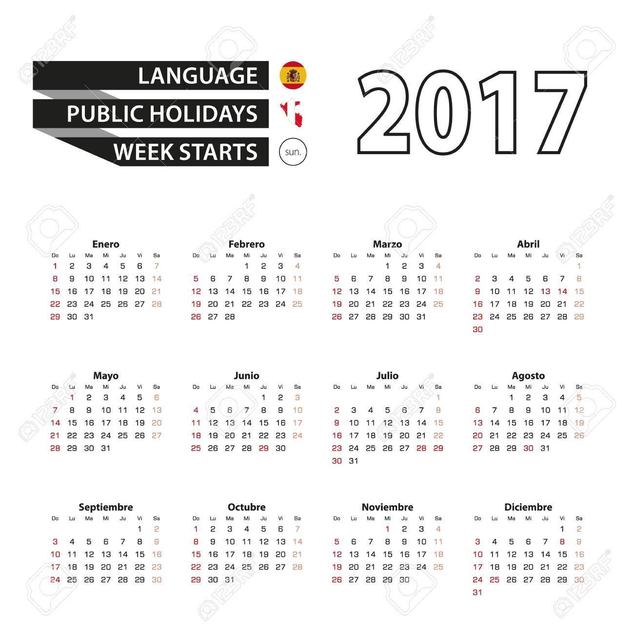 Calendario Con Giorni Festivi.Calendario 2017 In Lingua Spagnola Con I Giorni Festivi Per Il Peru Nell Anno 2017 La Settimana Inizia Da Domenica Calendario Semplice