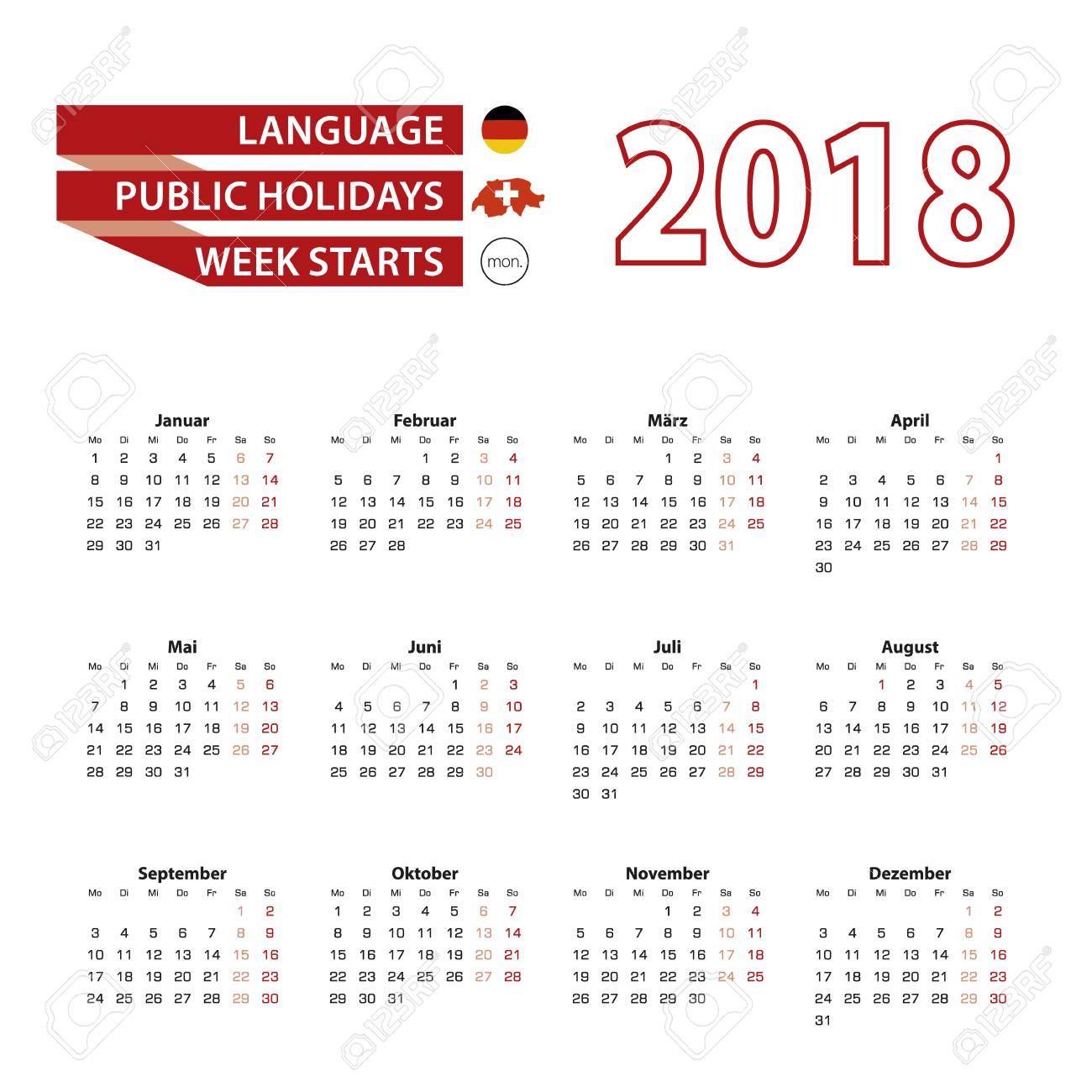 Calendario Svizzero.Calendario 2018 In Lingua Tedesca Con Le Festivita Nazionali Della Svizzera Nell Anno 2018 La Settimana Inizia Da Lunedi Illustrazione Vettoriale