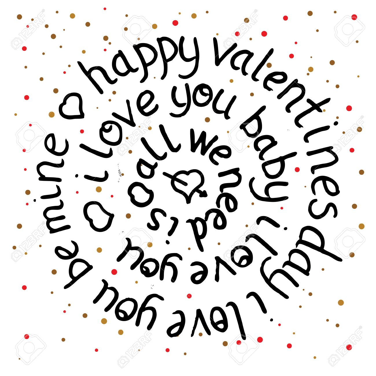 Valentines day round lettering on dot background. Vector illustration. All we need is love