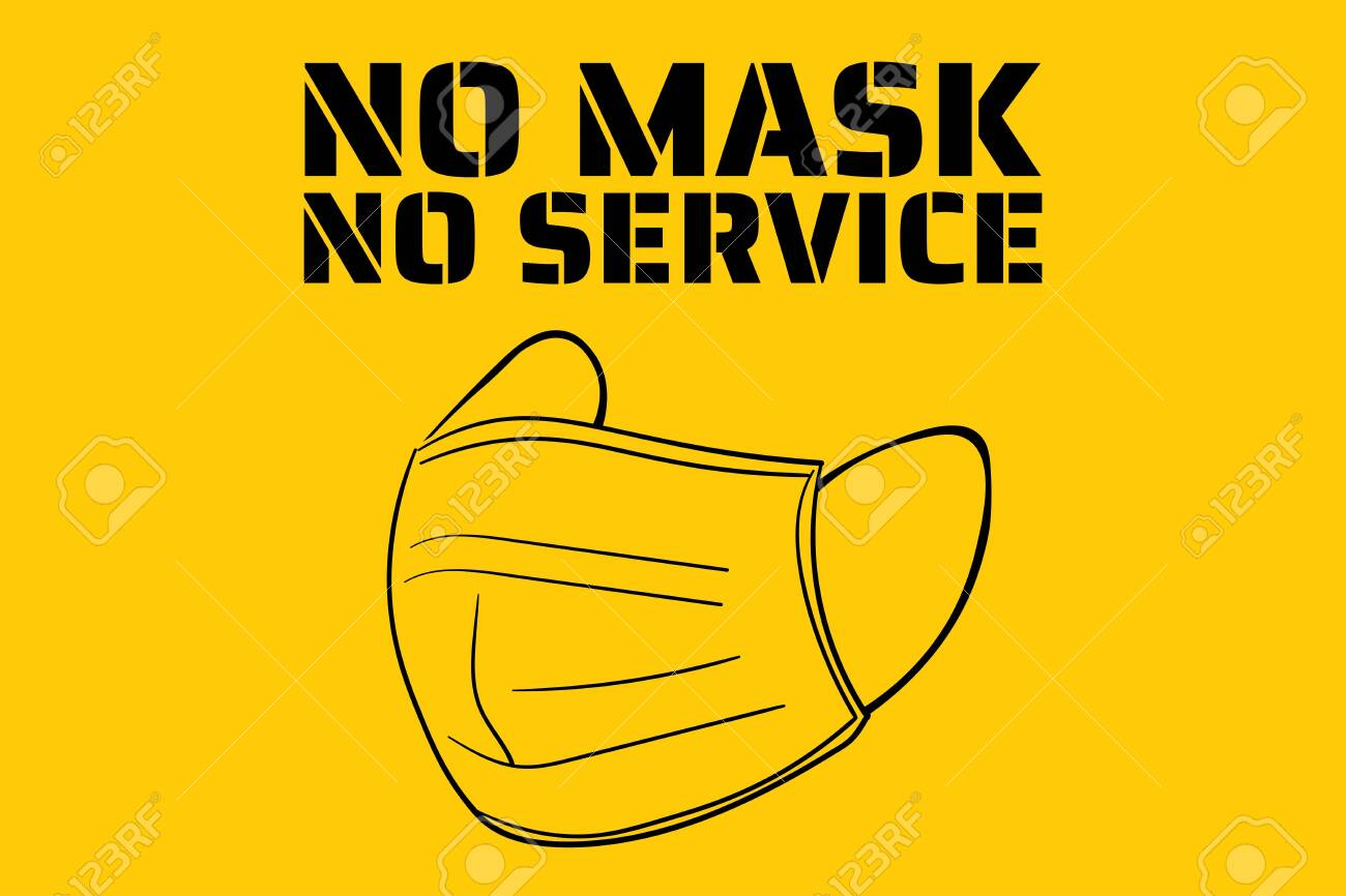 No face mask, no service. Novel Coronavirus COVID-19 or 2019-nCoV. Template for sign, background, banner, poster. Vector - 147792971