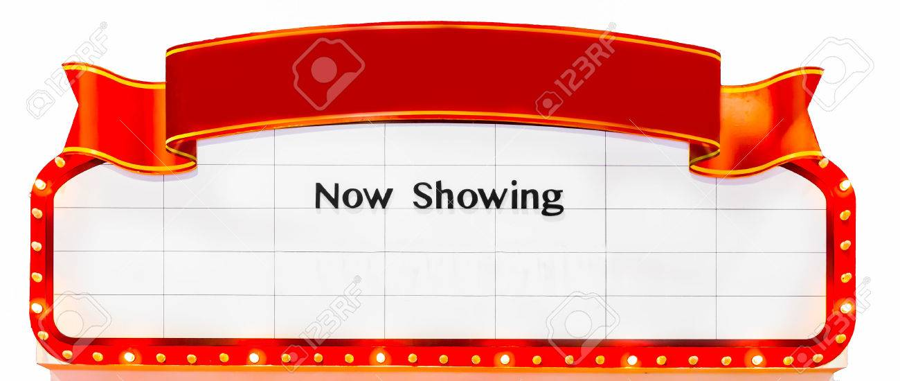 Now Showing Theatre Sign Now Showing Sign Marquee