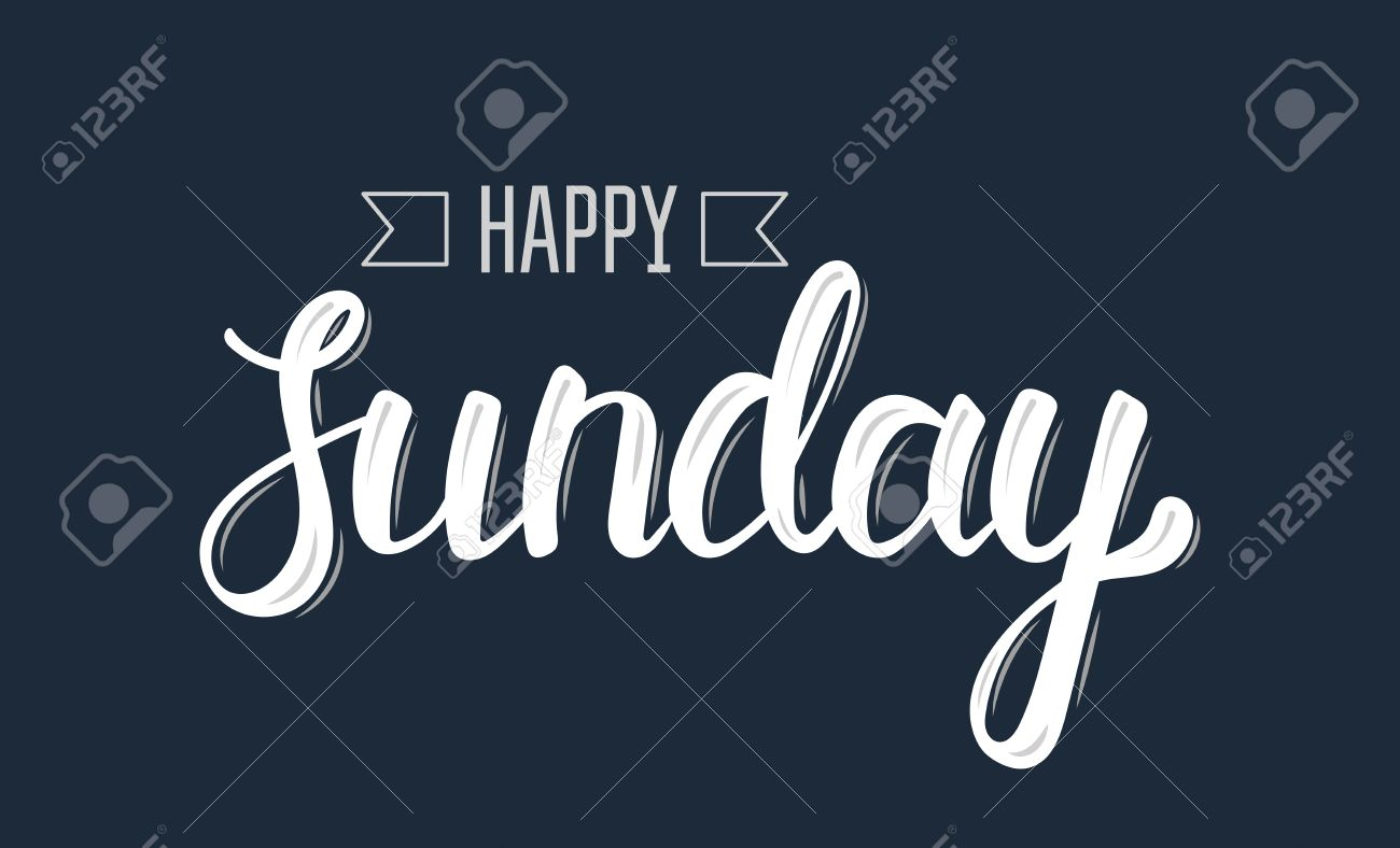 Happy Sunday Trendy Hand Lettering Quote Fashion Graphics Art