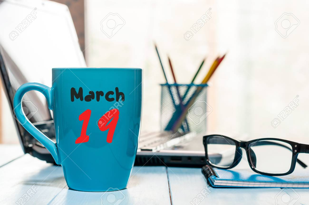 March 19th Day 19 Of Month Calendar On Business Office Background Workplace With