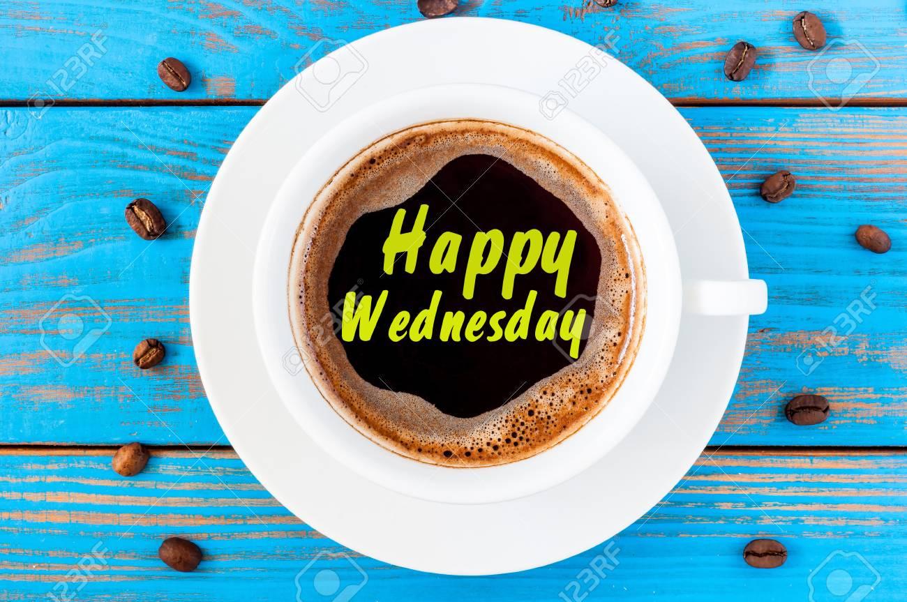 Immagini Stock Buon Mercoledì Sulla Tazza Di Caffè Di Vista