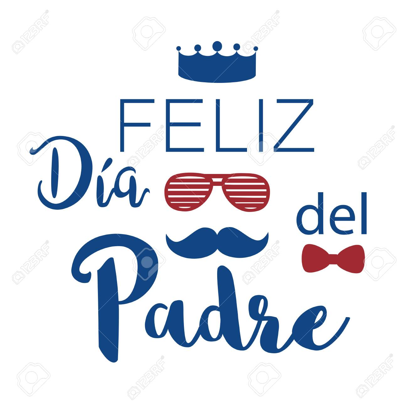 Feliz Dia Del Padre. Happy Father's Day In Spanish. Vector ...