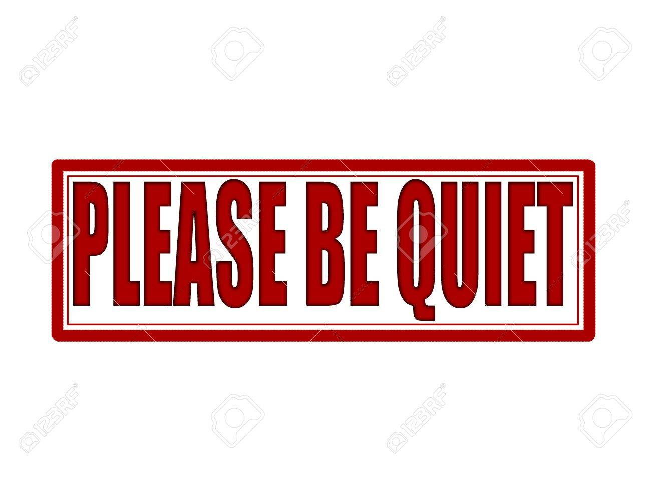 stamp with text please be quiet inside vector illustration royalty
