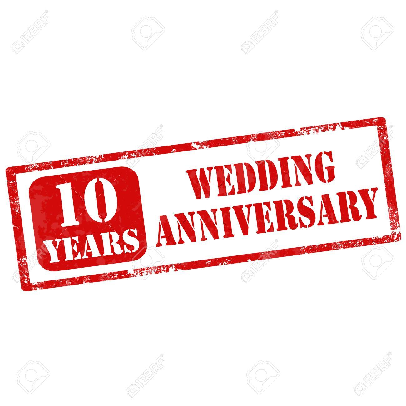 10 Year Wedding Anniversary.Grunge Rubber Stamp With Text 10 Years Wedding Anniversary Vector
