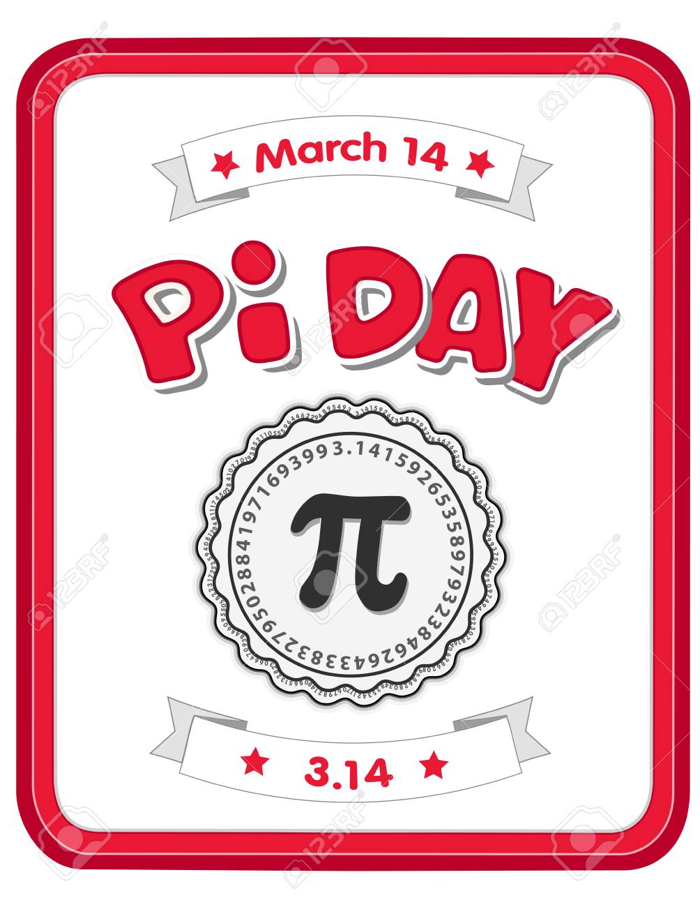 Happy Pi Day, March 14, to celebrate the mathematical constant pi, 3.14, and to eat lots of fresh baked sweet pie, international holiday, red frame whiteboard background. - 125108994