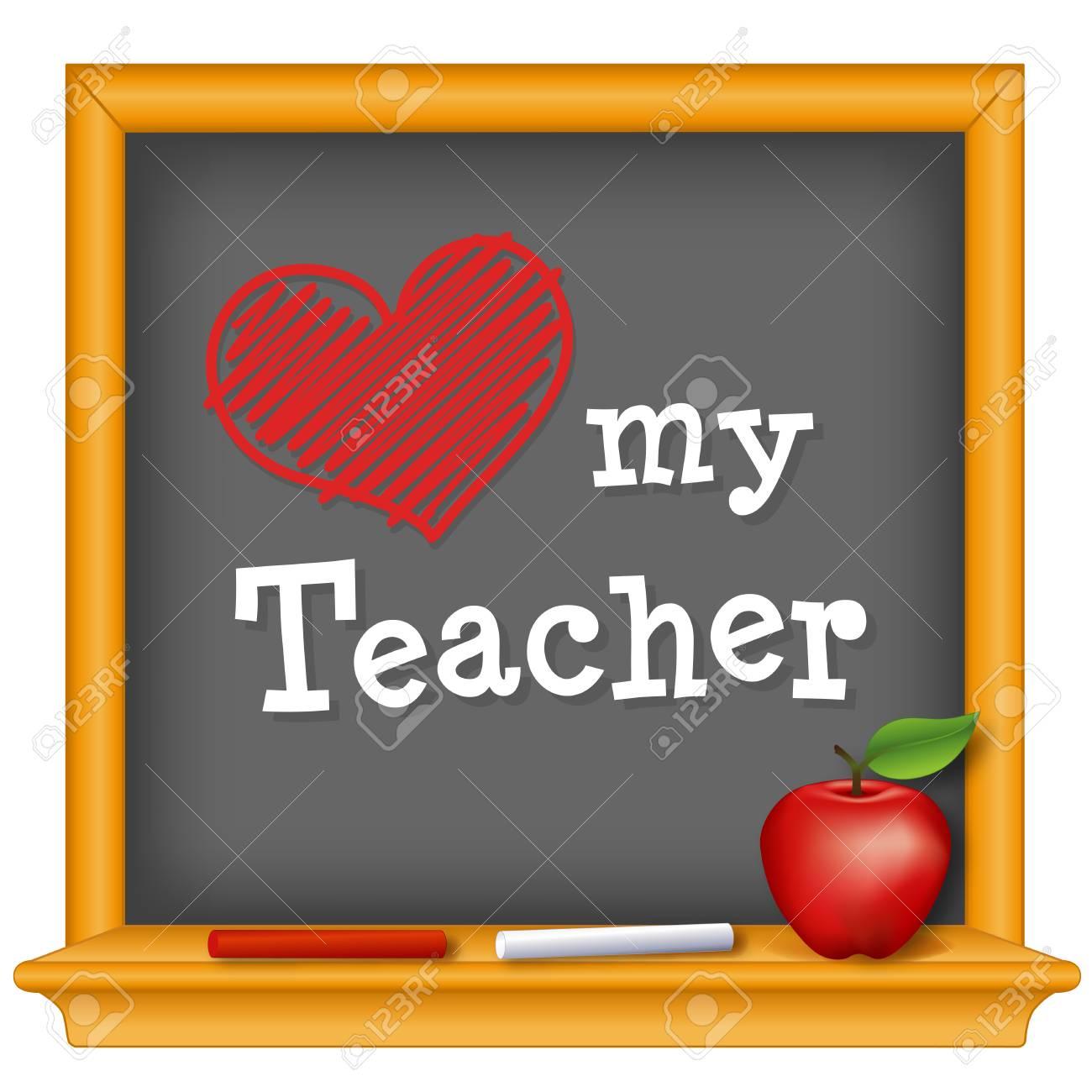 Love my Teacher, red heart on wood frame chalkboard, chalk, big red apple for the teacher. - 121718511