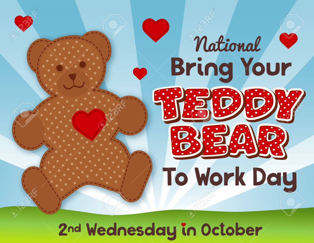 Bring Your Teddy Bear to Work and School Day, national holiday in USA on second Wednesday in October, hearts and love, grass lawn, blue sky background. Don't forget your teddy bear! - 125108999