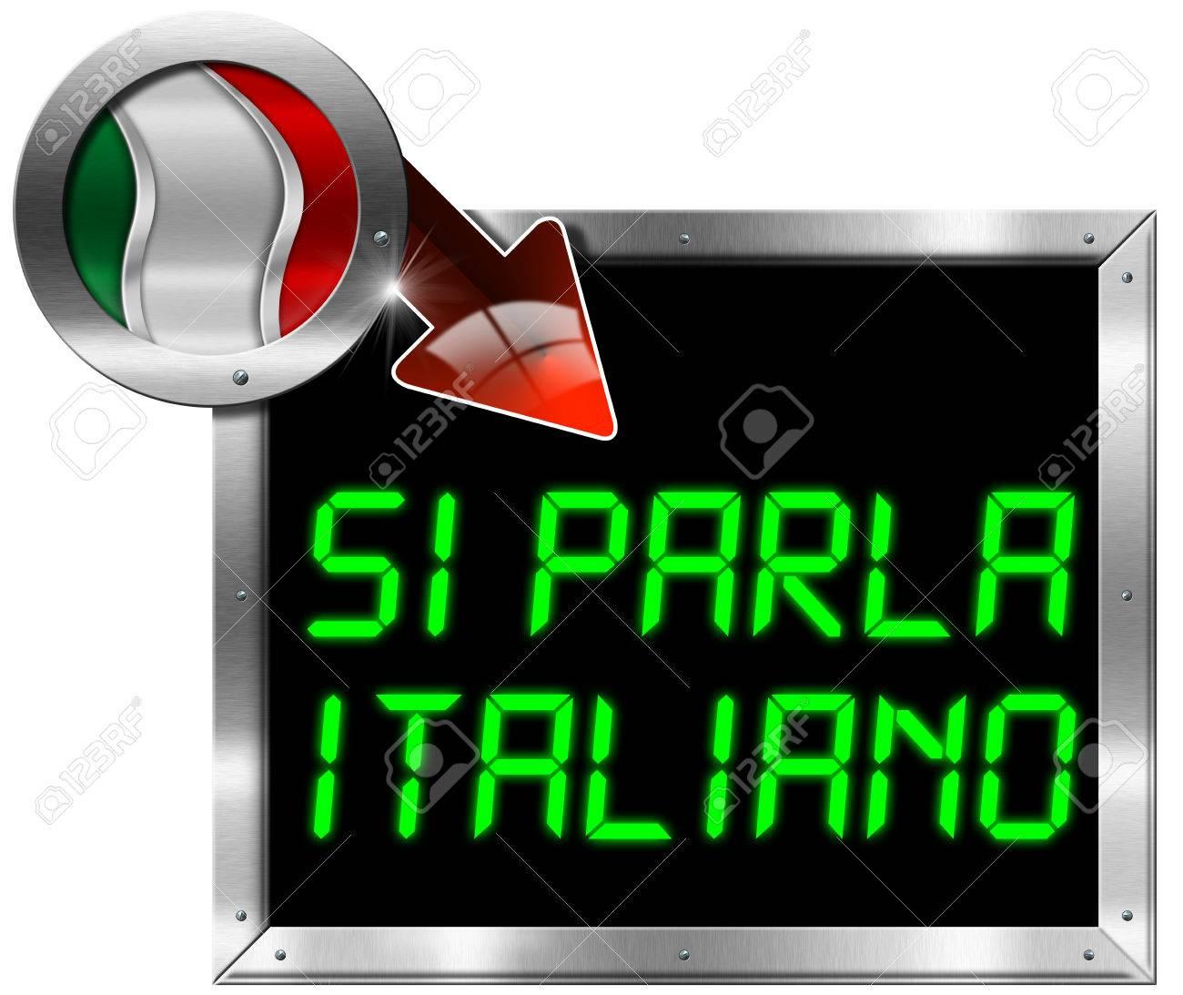 Valla Metálica Con Marco Rectangular Y Redondo Bandera De Italia La Flecha Roja Y La Frase Si Parla Italiano Aislado En Blanco