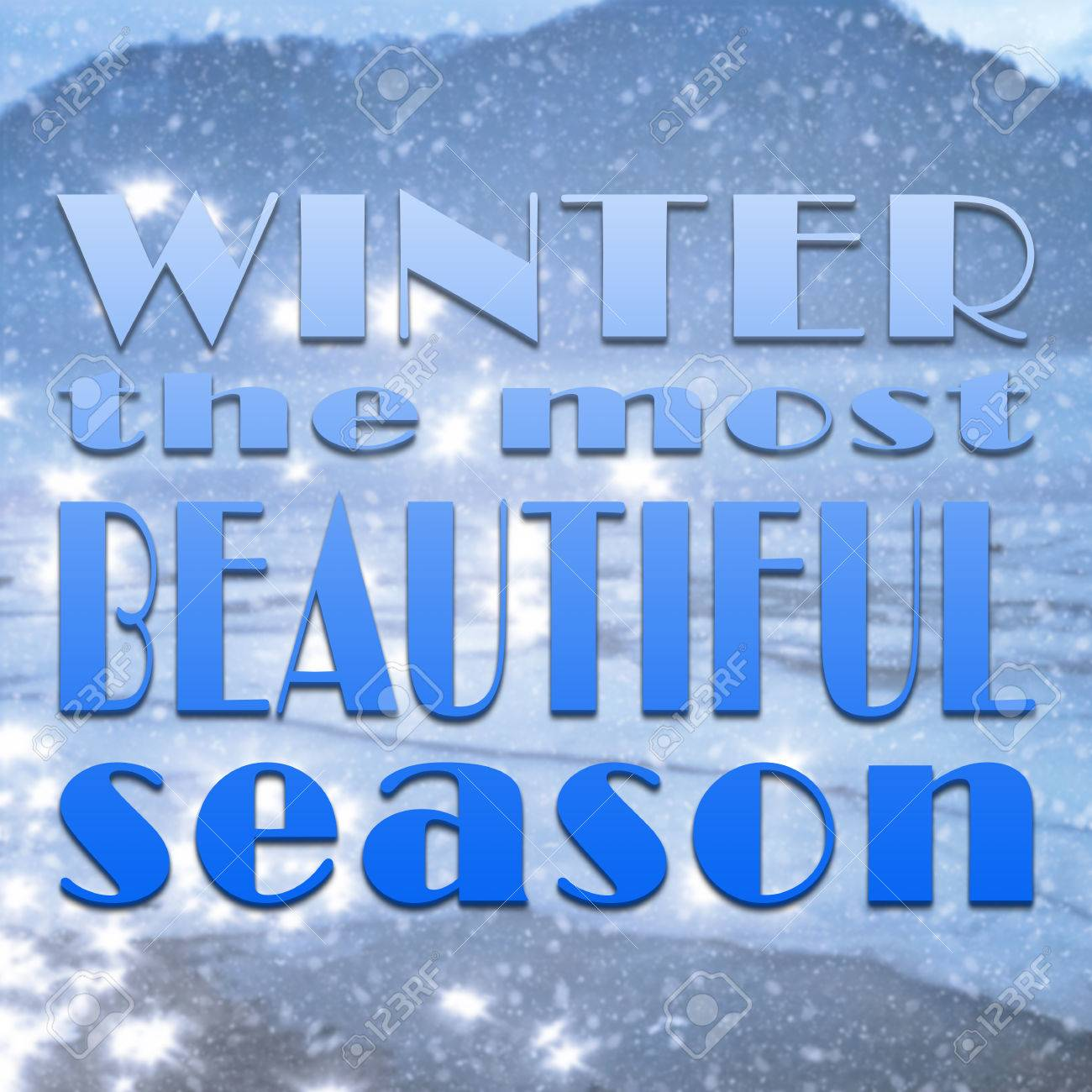 Inspirational Quote On Blurred Snow Background With Text Winter The Most  Beautiful Season Stock Photo