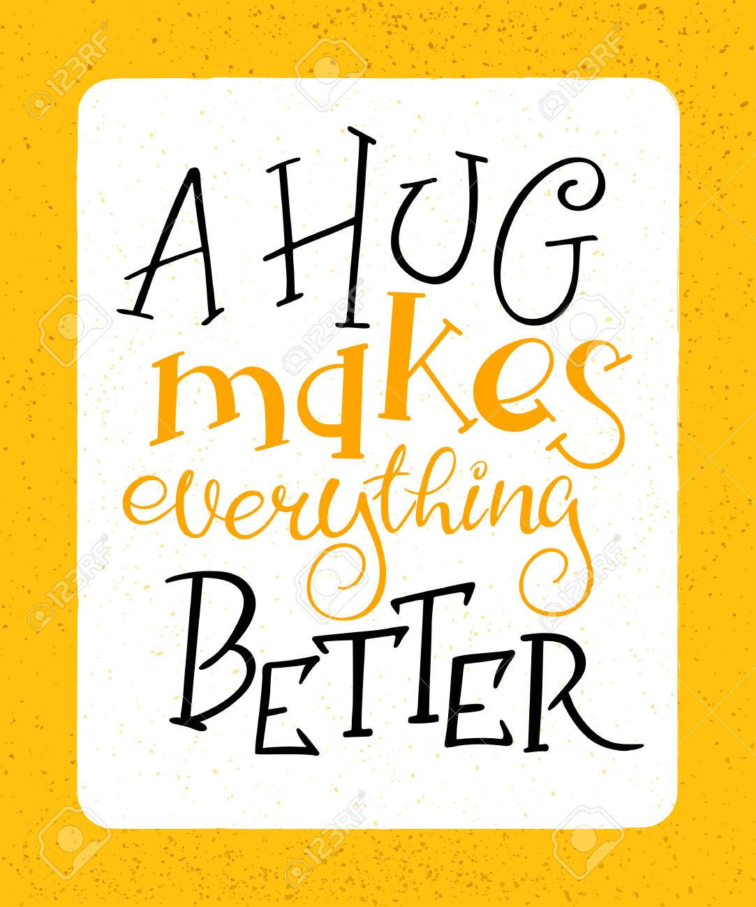 Vector Hand Drawing Lettering Phrase -a Hug Makes Everything ...