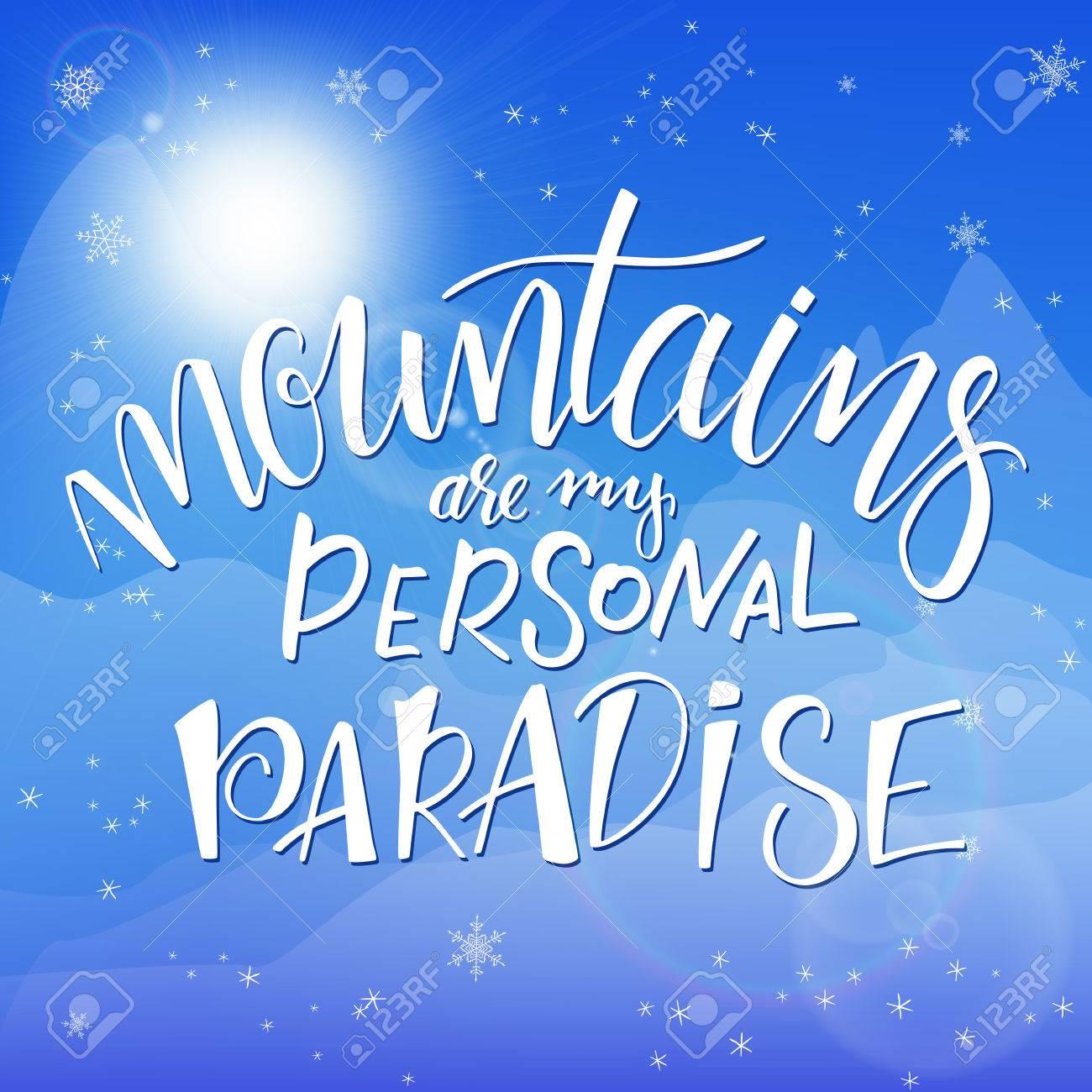 Ilustración Vectorial De La Mano De Letras Frase De Invierno Con Copos De Nieve En El Cielo Y El Fondo De La Montaña Montañas Son Mi Paraíso