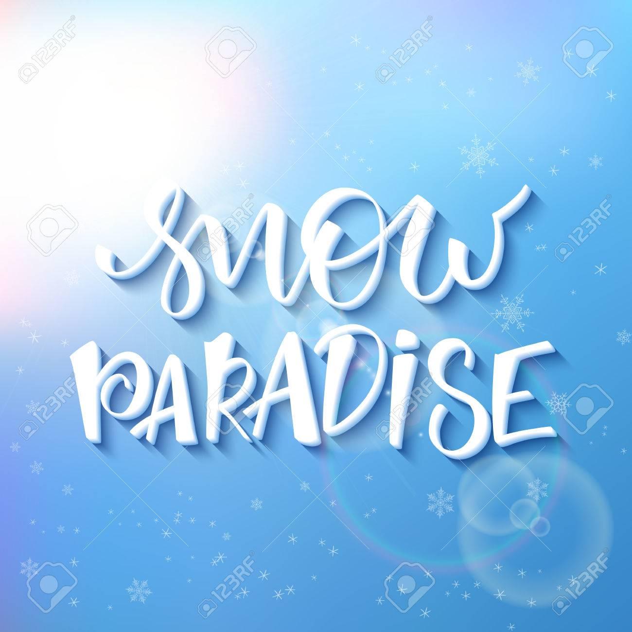 Ilustración Vectorial De La Mano De Letras Frase De Invierno Con Copos De Nieve Y La Llamarada En El Fondo Del Cielo Paraíso De La Nieve