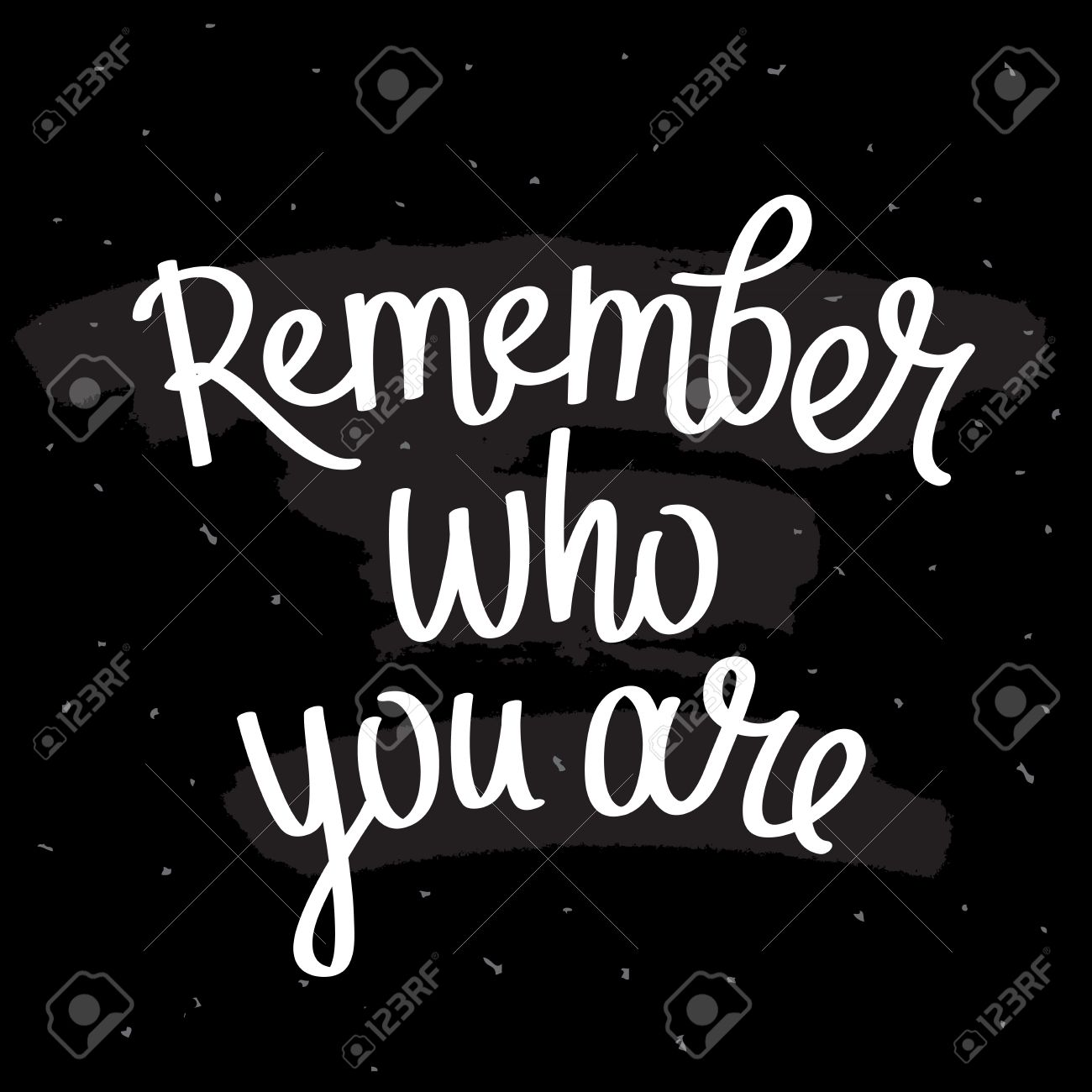 Quote Remember Who You Are Trendy Lettering Modern Brush Vector