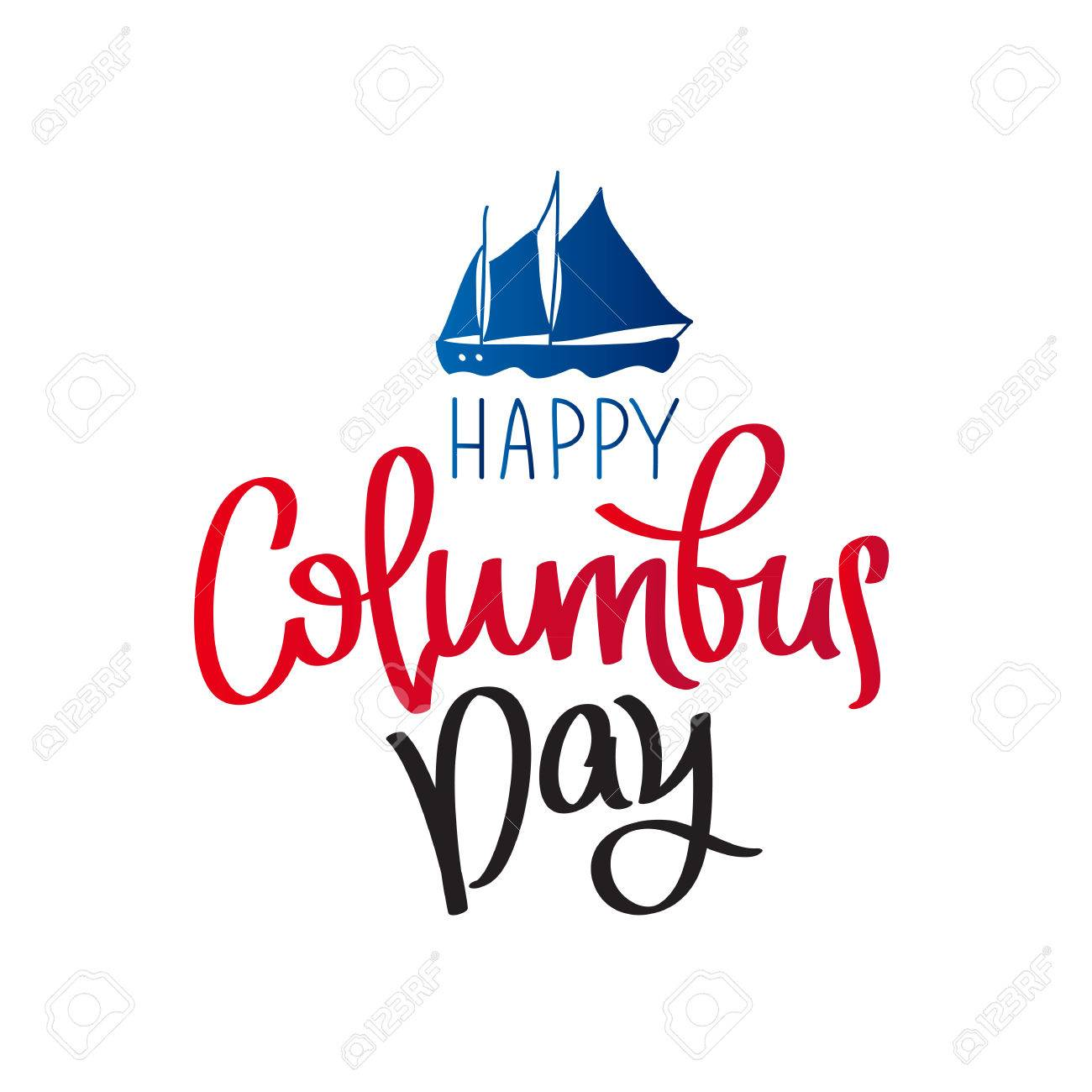 happy columbus day the trend calligraphy vector illustration rh 123rf com