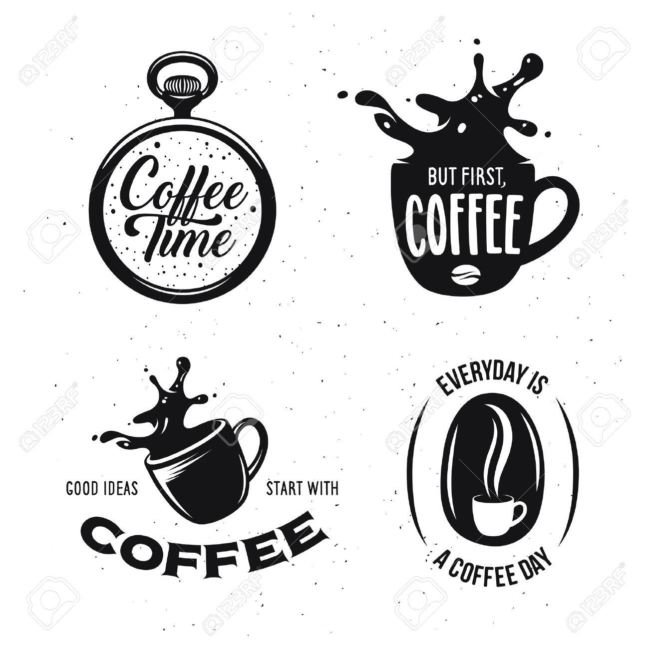 Coffee Related Quotes Set Coffee Time But First Coffee Good