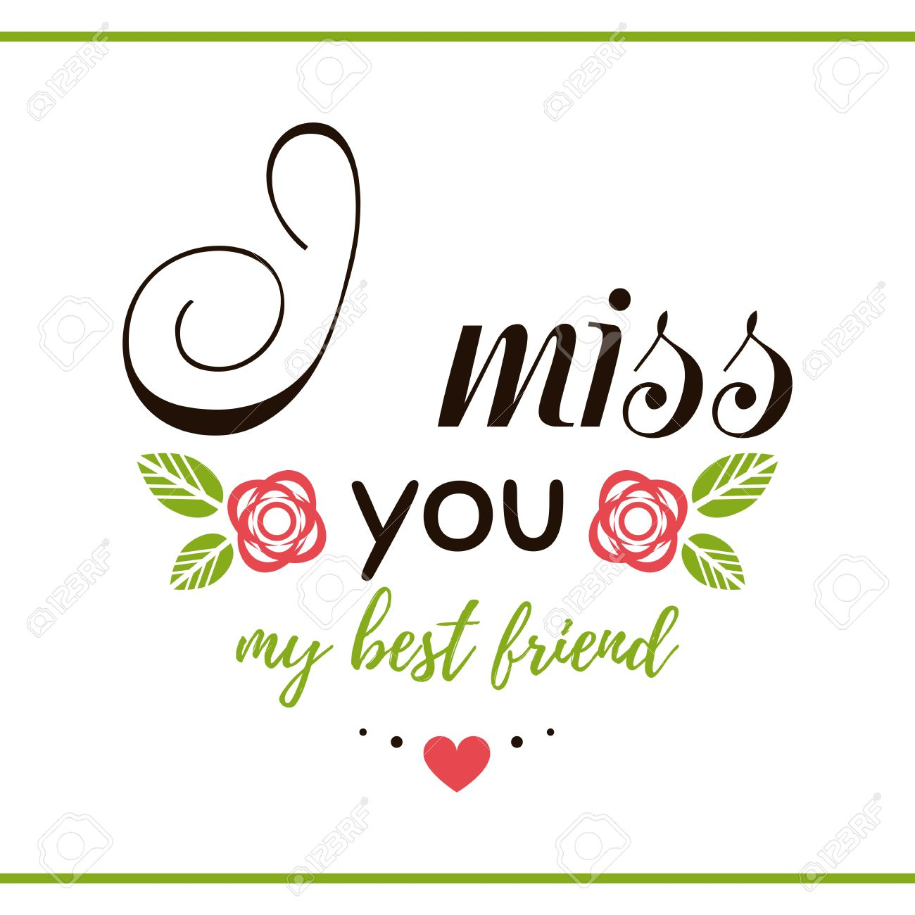 Label With Message On White Background I Miss You My Best Friend