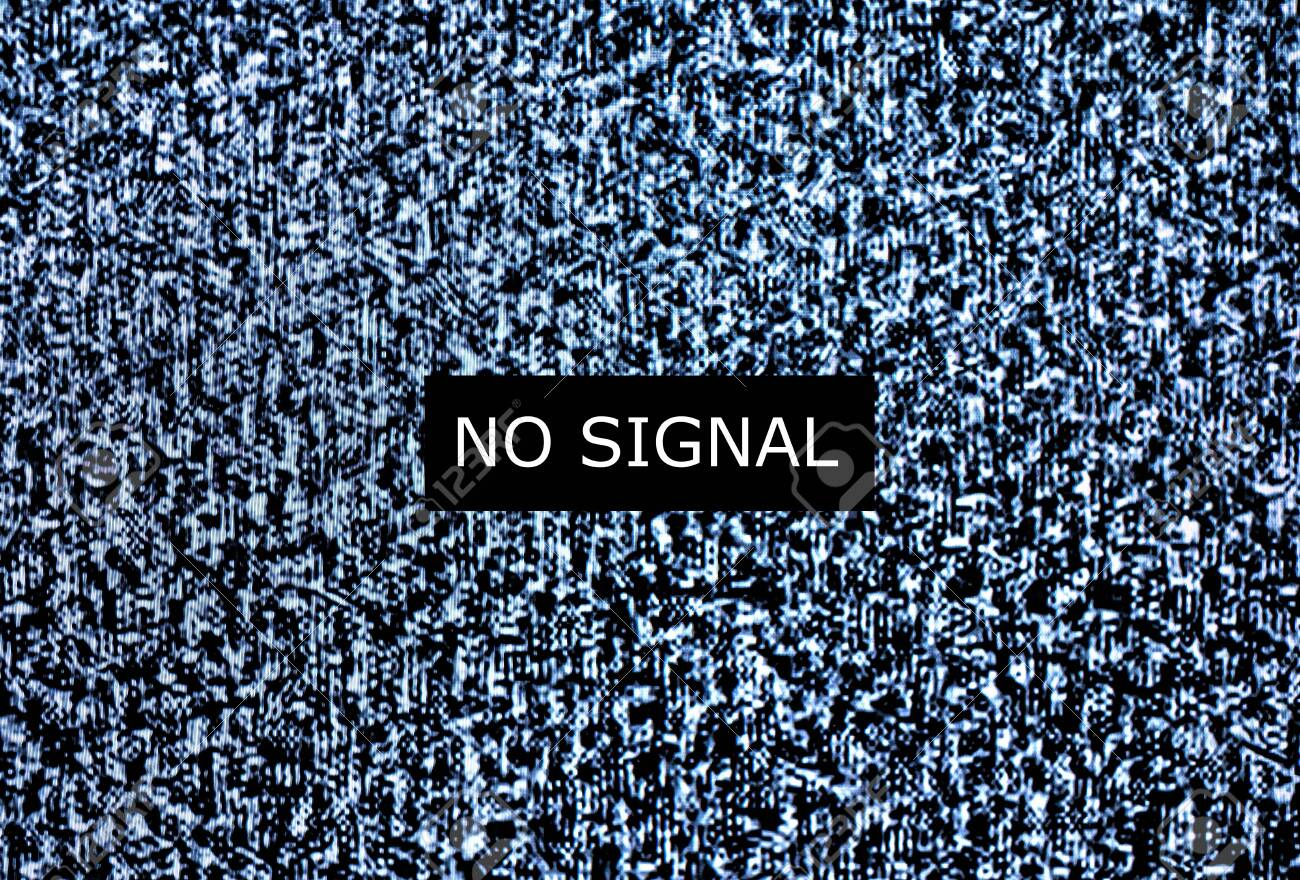 No signal to monitor,Static noise bad tv signal black and white