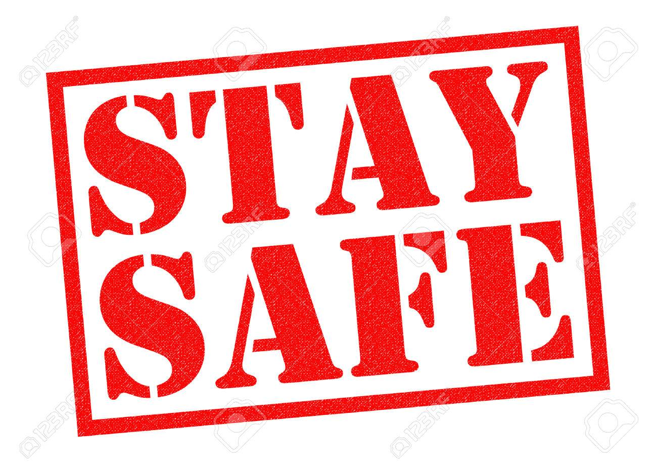 STAY SAFE Red Rubber Stamp Over A White Background. Stock Photo ...
