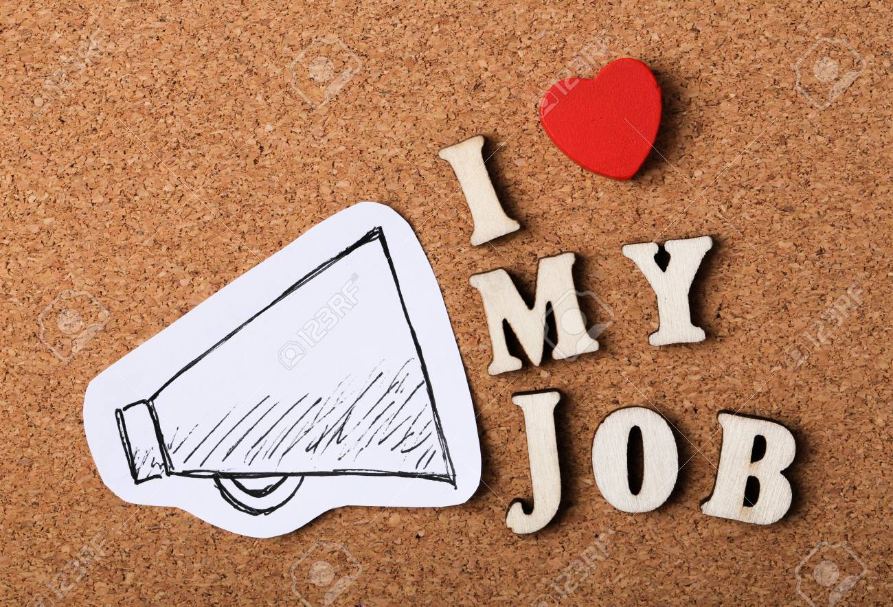 I Love My Job concept on the wooden cork background. - 51182772