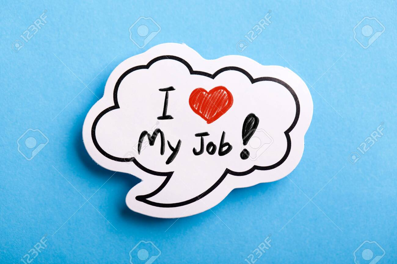 I Love My Job concept speech bubble isolated on blue background. - 152380344