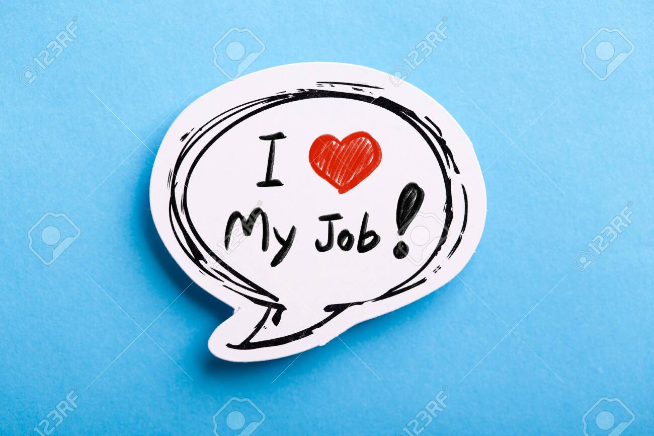 I Love My Job concept speech bubble isolated on blue background. - 152380349