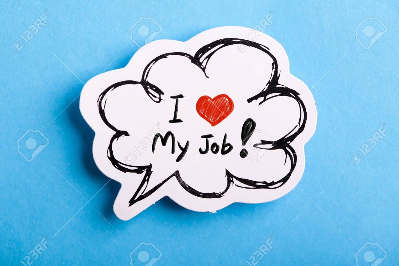 I Love My Job concept speech bubble isolated on blue background. - 152380627